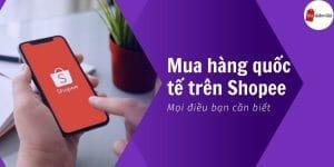 Mua hàng quốc tế trên Shopee