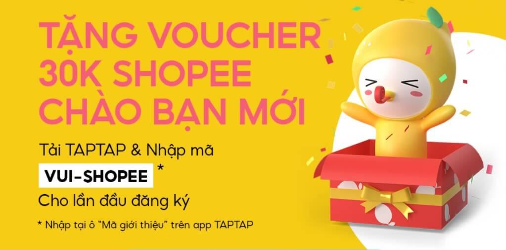 Tải TAPTAP nhận voucher 30K shopee