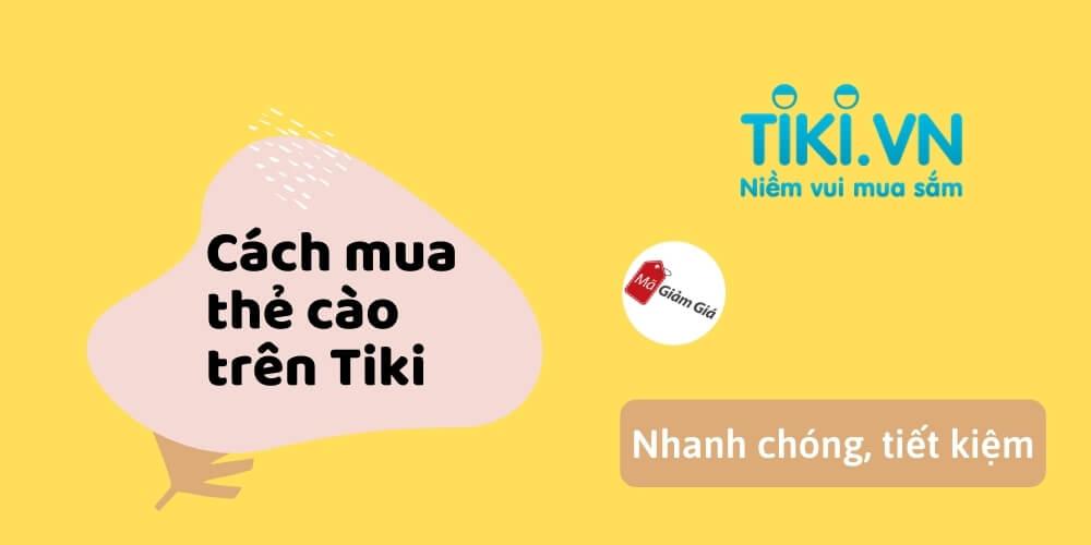 Cách mua thẻ cào trên Tiki