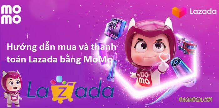 Thanh toán Lazada bằng ví MoMo