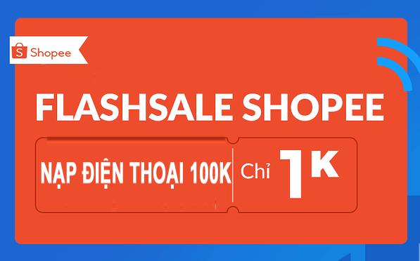 Mua điện thoại 100k giá 1k Shopee
