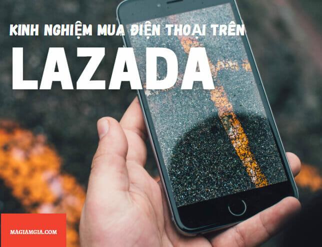 Kinh nghiệm mua điện thoại trên Lazada