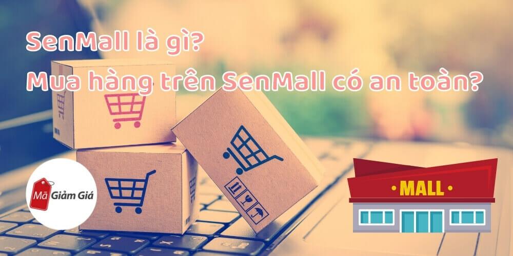 SenMall là gì
