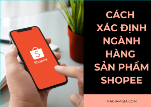 Cách xác định ngành hàng sản phẩm Shopee