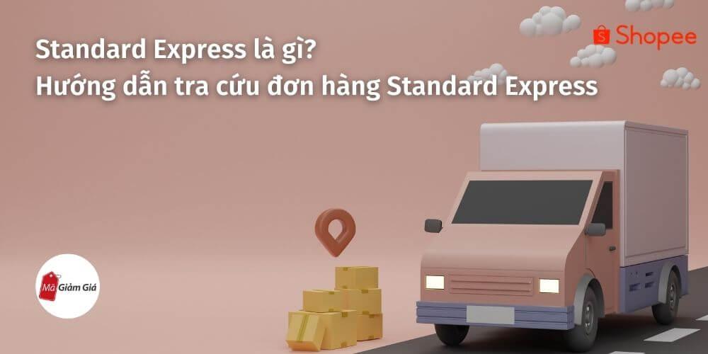 Hướng dẫn tra cứu đơn hàng Standard Express