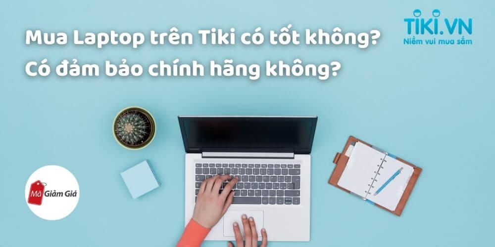 Mua laptop trên tiki