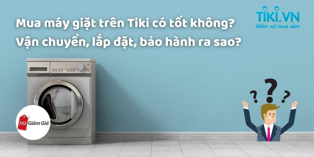 mua máy giặt tiki